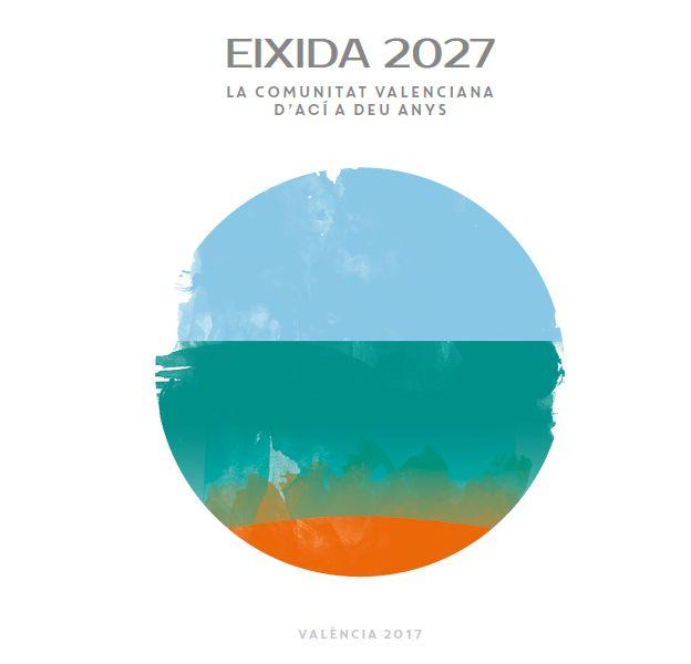 EIXIDA 2027. La Comunitat Valenciana d'ací a deu anys