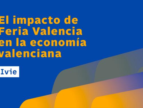 feria-valencia-induce-una-facturacion-anual-de-mil-doscientos-millones-de-euros-en-la-comunidad-valenciana-segun-un-estudio-del-ivie