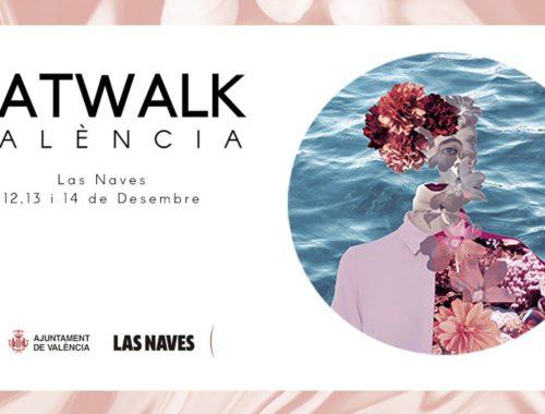 catwalk-valencia-2019-las-naves