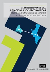 ESTUDIO COMPLETO ``LA INTENSIDAD DE LAS RELACIONES SOCIOECONÓMICAS ENTRE LA COMUNIDAD DE MADRID Y LA COMUNITAT VALENCIANA``