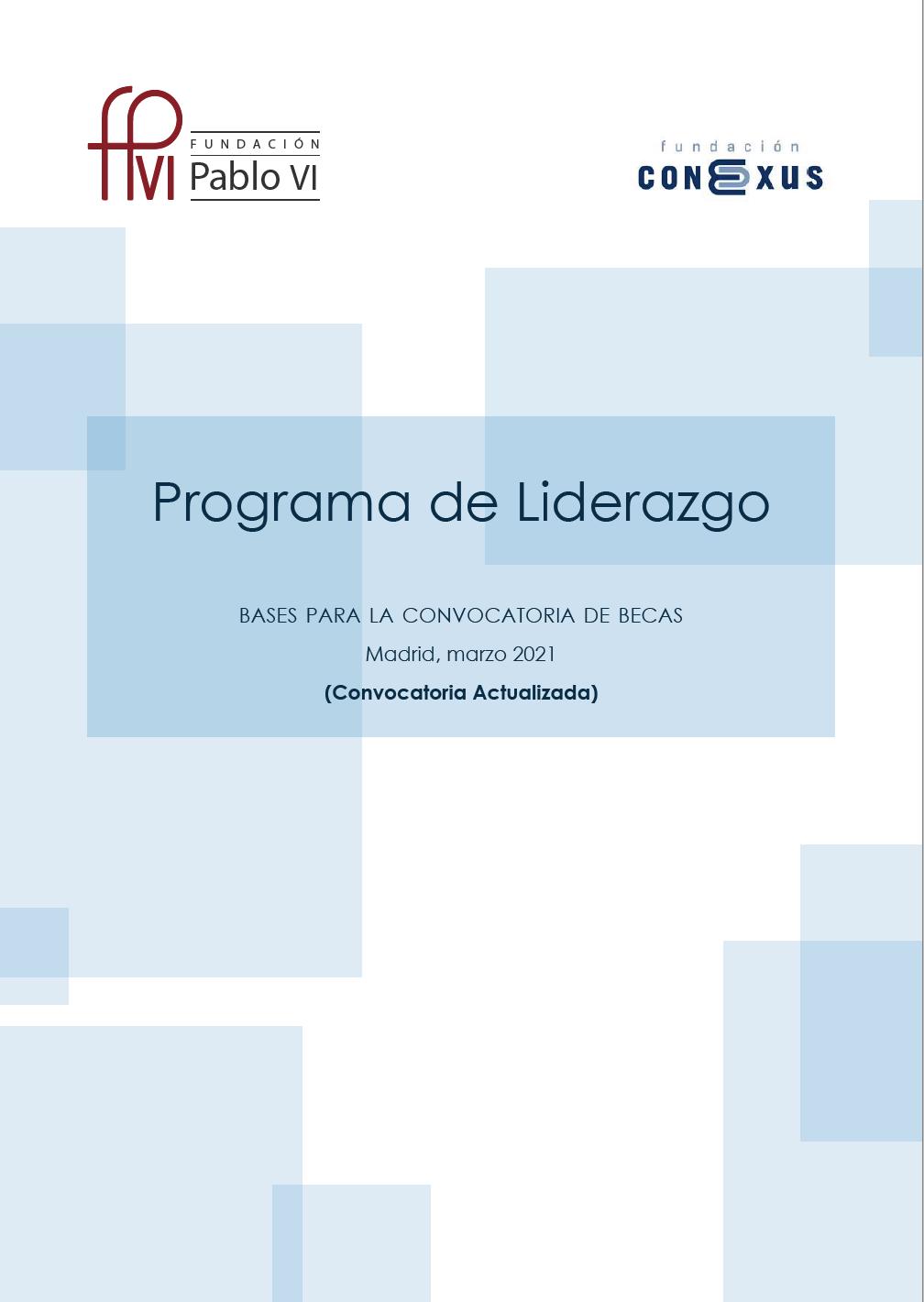 2021 Programa de Liderazgo para jóvenes de la Fundación Conexus y la Fundación Pablo VI (CONVOCATORIA ACTUALIZADA)